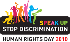 Speak up. Stop discrimination. Human Rights Day 2010.